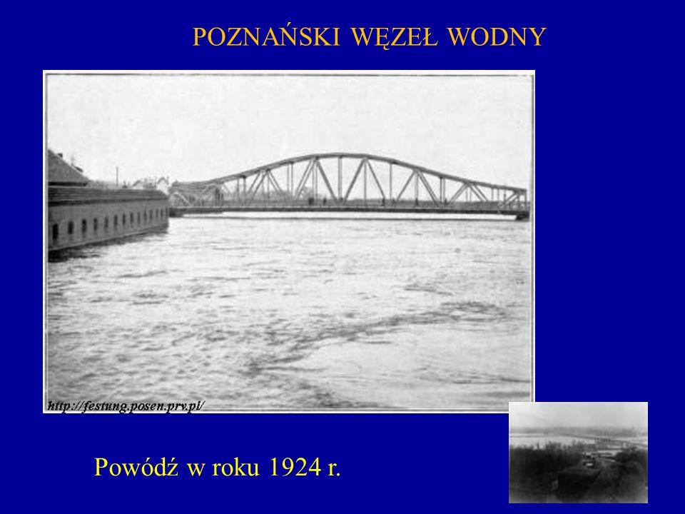 POZNAŃSKI WĘZEŁ WODNY Powódź w roku 1924 r.