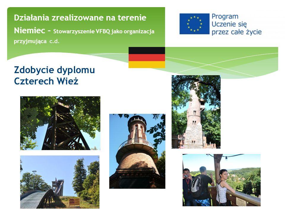 Zdobycie dyplomu Czterech Wież Działania zrealizowane na terenie Niemiec – Stowarzyszenie VFBQ jako organizacja przyjmująca c.d.