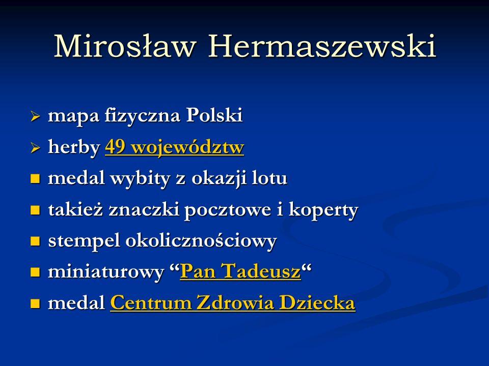 Mirosław Hermaszewski mapa fizyczna Polski mapa fizyczna Polski herby 49 województw herby 49 województw49 województw49 województw medal wybity z okazj