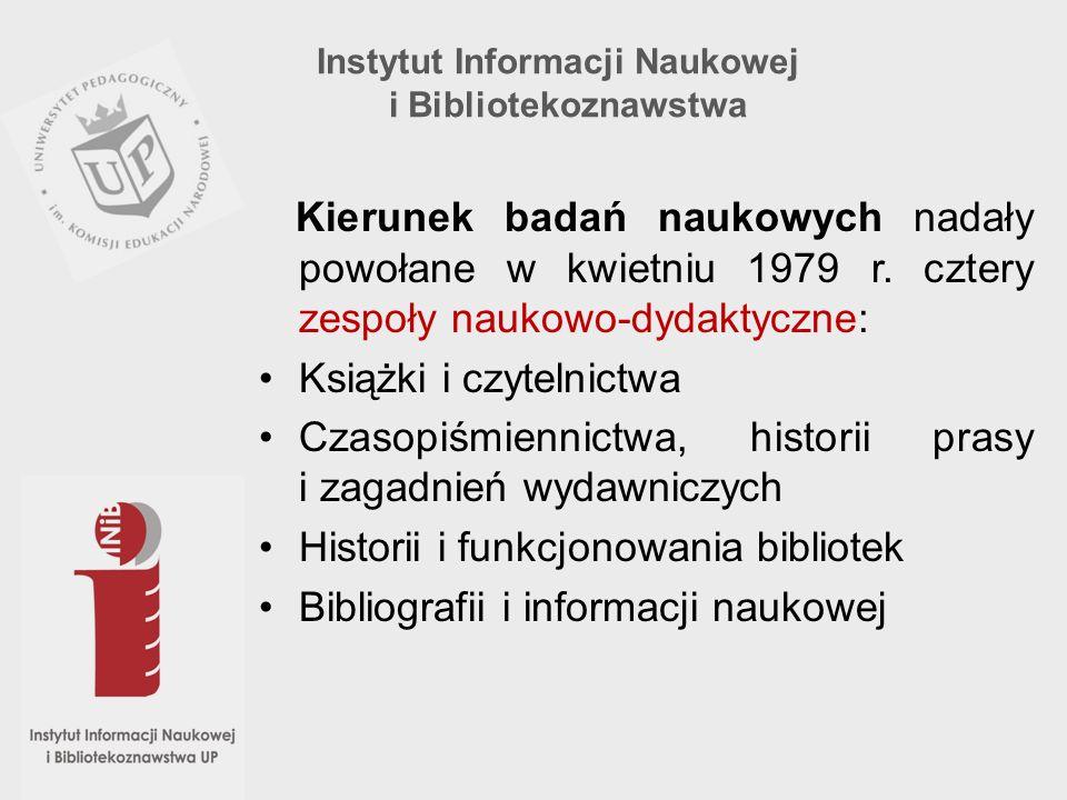 Kierunek badań naukowych nadały powołane w kwietniu 1979 r. cztery zespoły naukowo-dydaktyczne: Książki i czytelnictwa Czasopiśmiennictwa, historii pr
