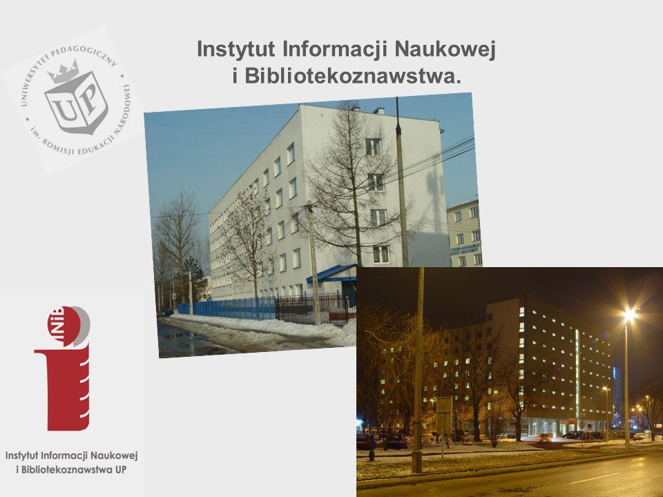 Instytut Informacji Naukowej i Bibliotekoznawstwa Od 1971 – 1973 roku w ramach Instytutu Filologii Polskiej kierowanego przez prof.