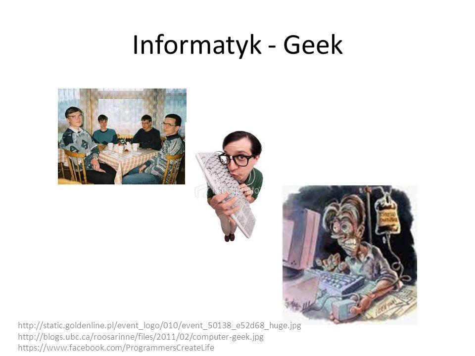 Informatyk - Haker http://blog.executivebiz.com/wp-content/uploads/hacker2.jpg http://static5.businessinsider.com/image/51d6bd25eab8eabb14000013/the-nsa-trained-edward-snowden-to-be-an-elite-hacker.jpg http://openvpnreviews.com/wp-content/uploads/2012/10/hacker.jpg