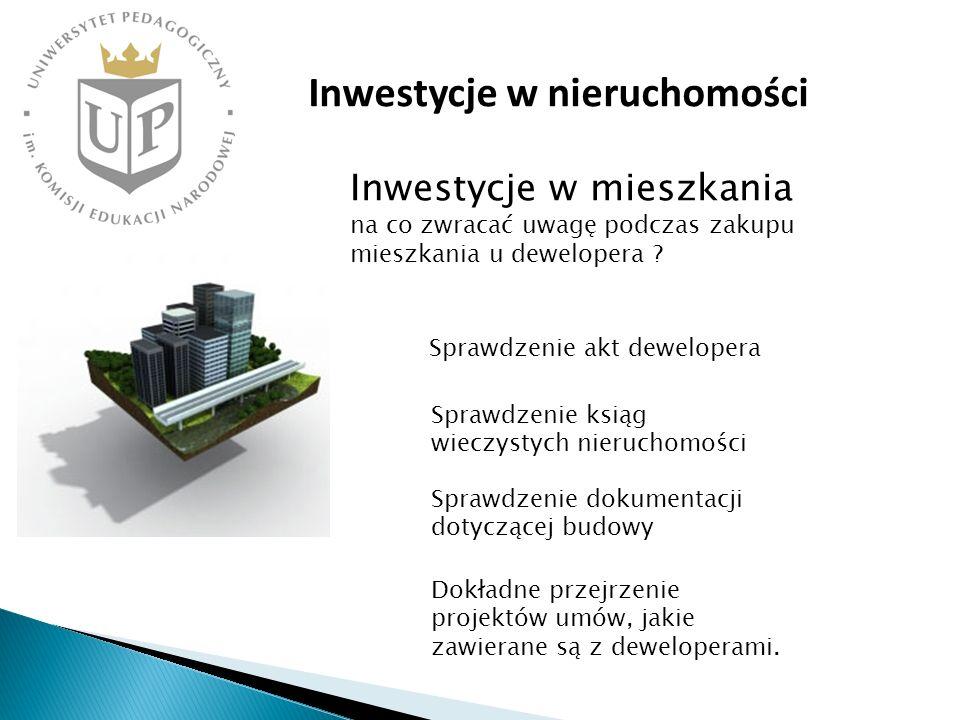 Inwestycje w nieruchomości Inwestycje w mieszkania na co zwracać uwagę podczas zakupu mieszkania u dewelopera ? Sprawdzenie akt dewelopera Sprawdzenie