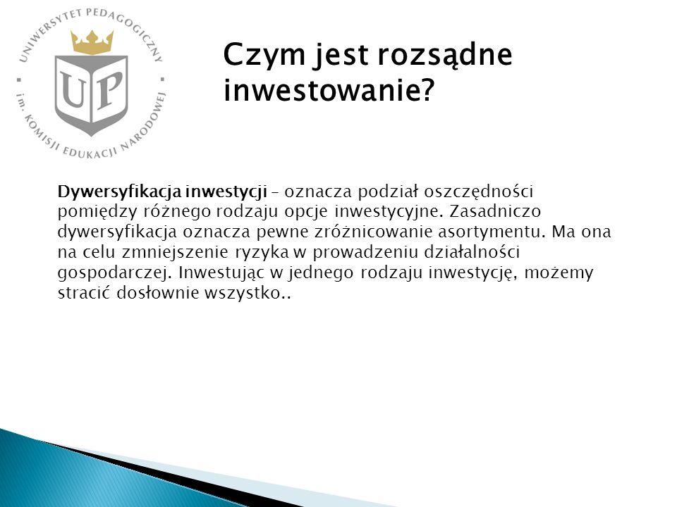 Dywersyfikacja inwestycji – oznacza podział oszczędności pomiędzy różnego rodzaju opcje inwestycyjne. Zasadniczo dywersyfikacja oznacza pewne zróżnico