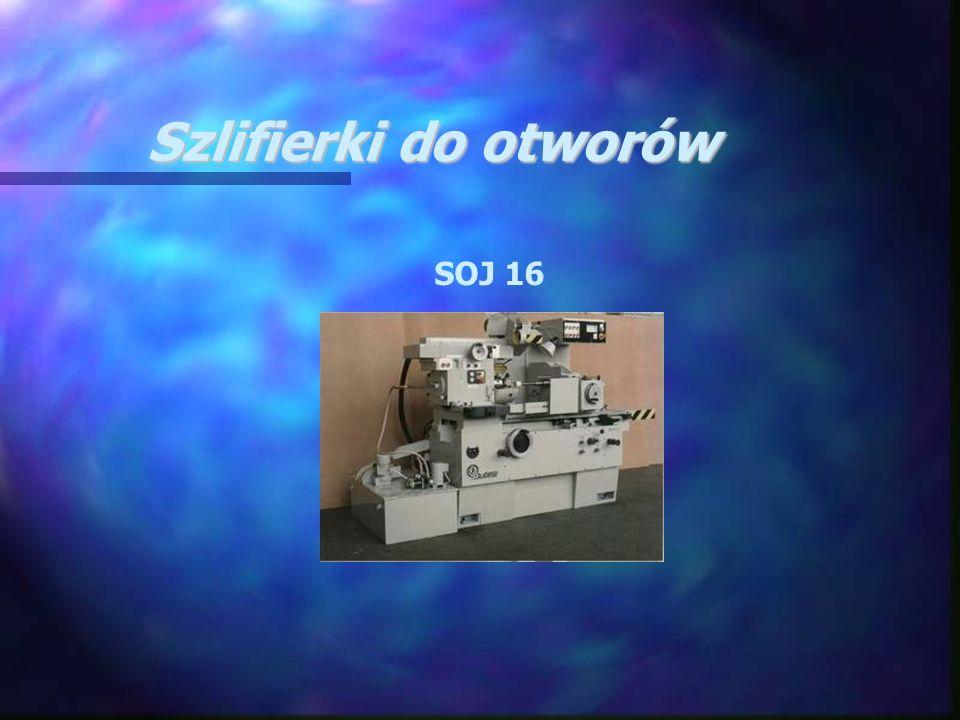 Szlifierki do otworów SOJ 16
