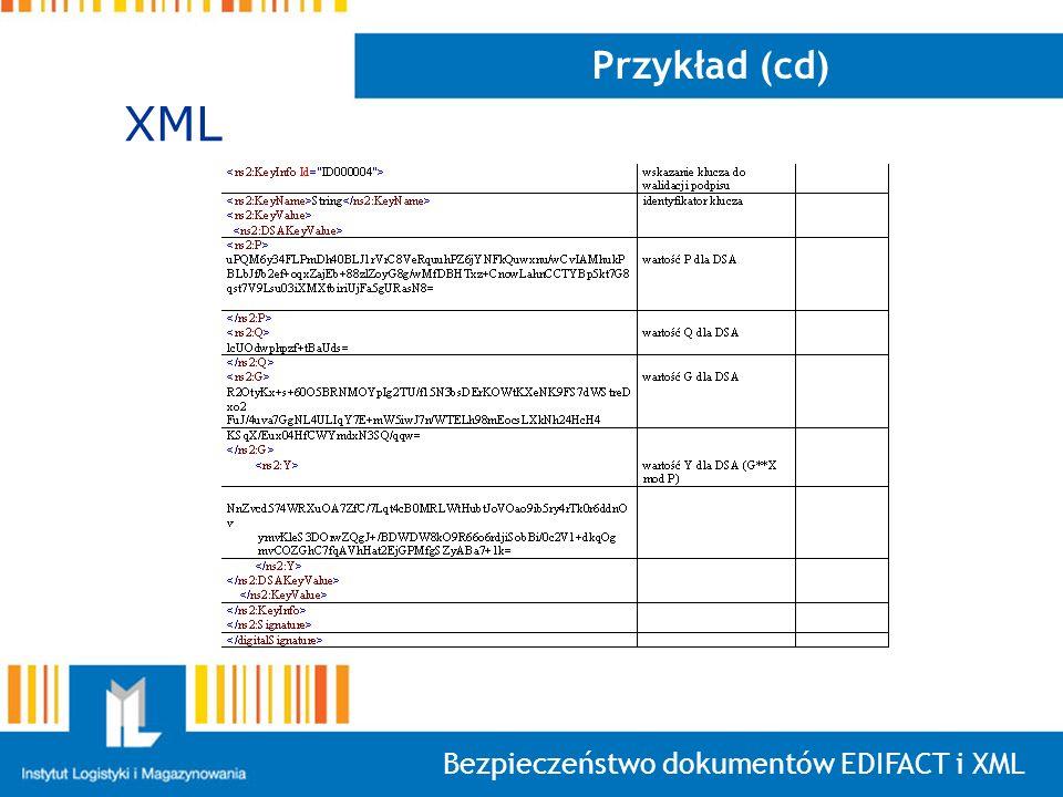Bezpieczeństwo dokumentów EDIFACT i XML Przykład (cd) XML