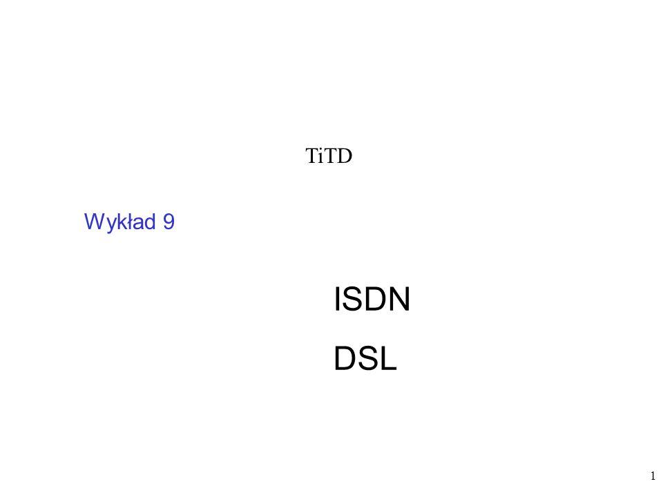 42 Początki w 1980 roku standard xDSL w rzeczywistości jest nazwą zbiorczą dla grupy standardów.