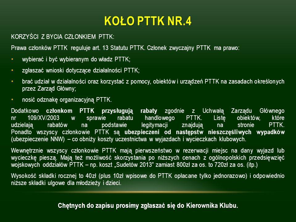 KOŁO PTTK NR.4 KORZYŚCI Z BYCIA CZŁONKIEM PTTK: Prawa członków PTTK reguluje art.