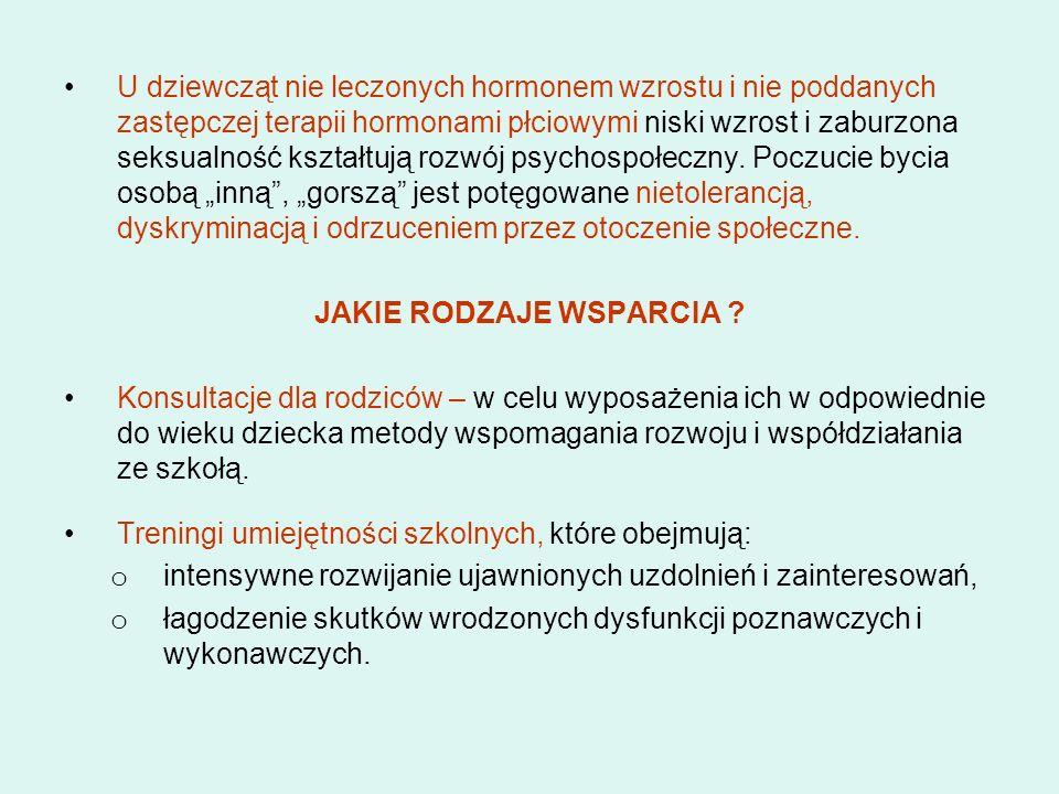 U dziewcząt nie leczonych hormonem wzrostu i nie poddanych zastępczej terapii hormonami płciowymi niski wzrost i zaburzona seksualność kształtują rozw
