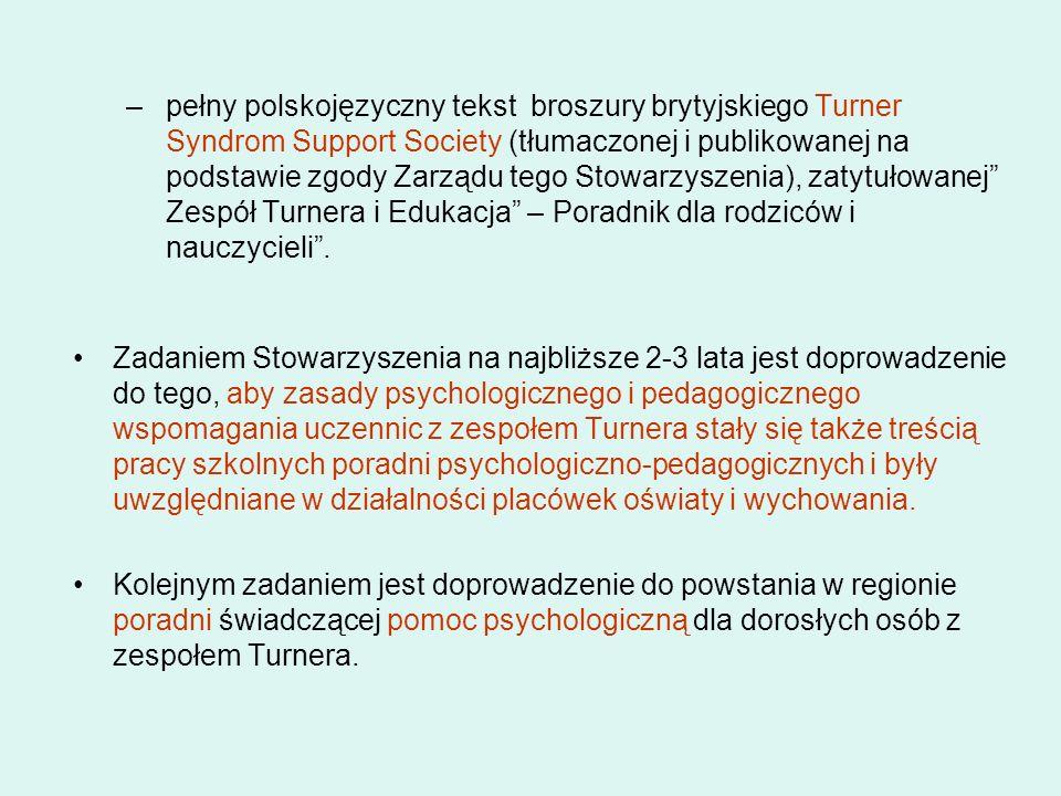 –pełny polskojęzyczny tekst broszury brytyjskiego Turner Syndrom Support Society (tłumaczonej i publikowanej na podstawie zgody Zarządu tego Stowarzys