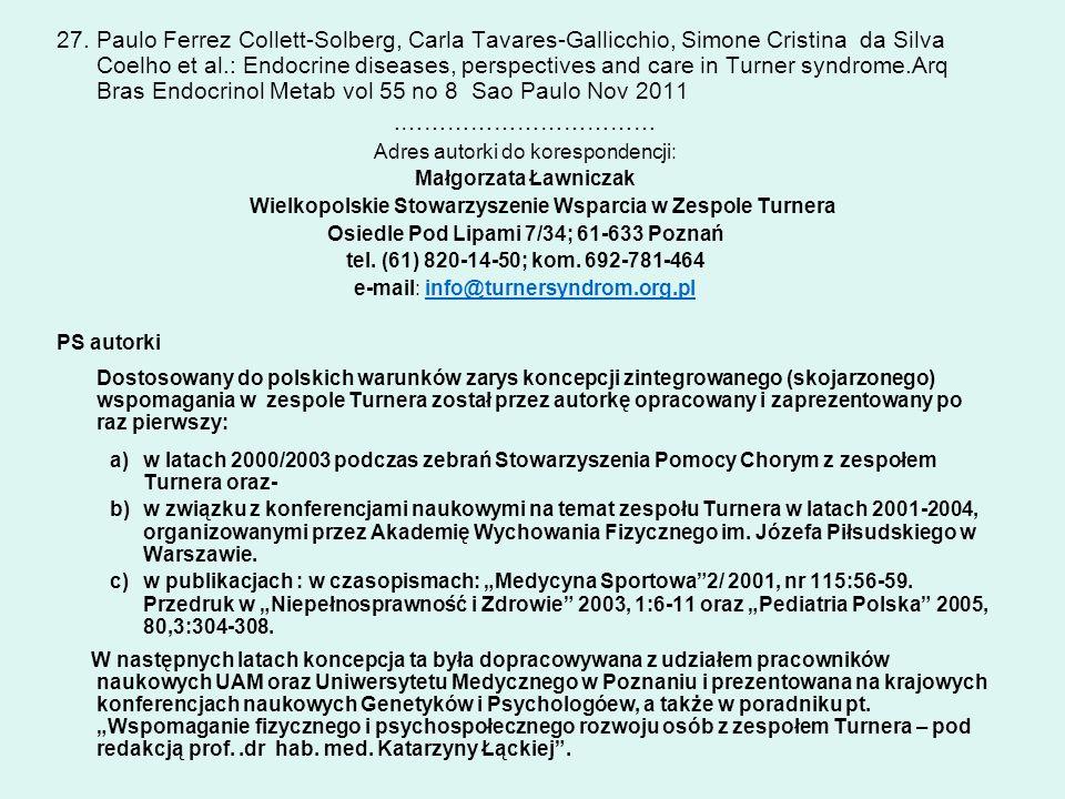 27.Paulo Ferrez Collett-Solberg, Carla Tavares-Gallicchio, Simone Cristina da Silva Coelho et al.: Endocrine diseases, perspectives and care in Turner