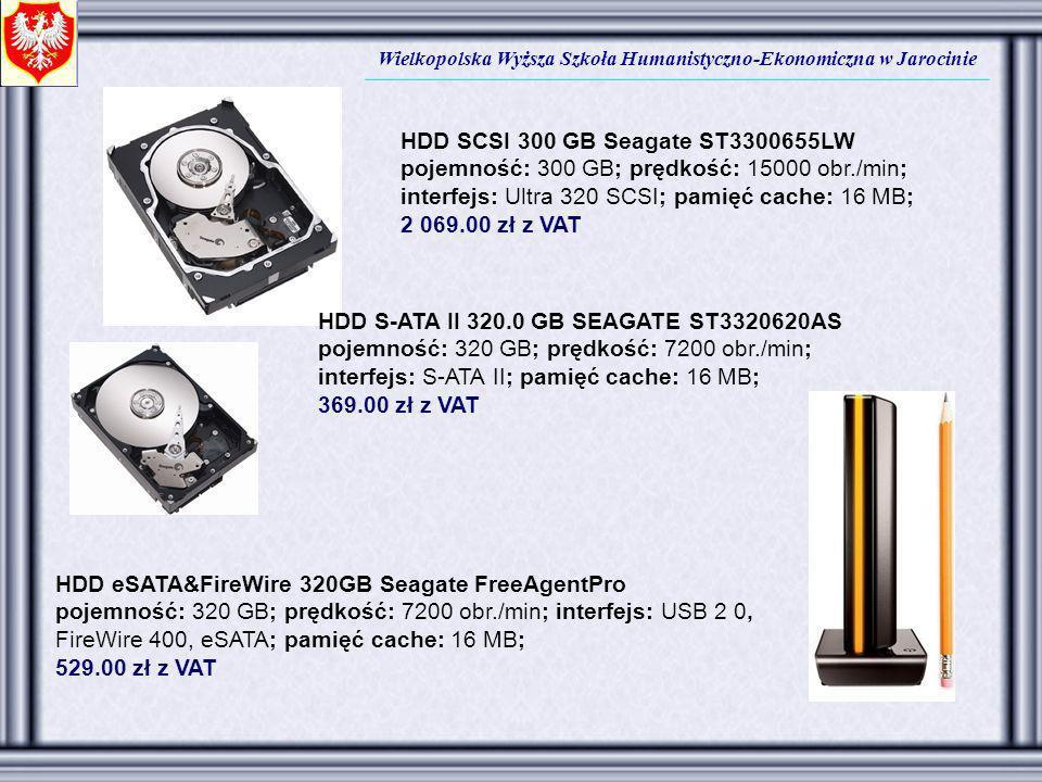 Wielkopolska Wyższa Szkoła Humanistyczno-Ekonomiczna w Jarocinie HDD SCSI 300 GB Seagate ST3300655LW pojemność: 300 GB; prędkość: 15000 obr./min; inte