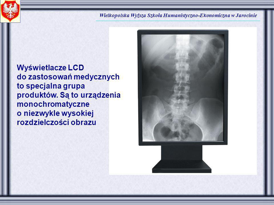 Wielkopolska Wyższa Szkoła Humanistyczno-Ekonomiczna w Jarocinie Wyświetlacze LCD do zastosowań medycznych to specjalna grupa produktów. Są to urządze