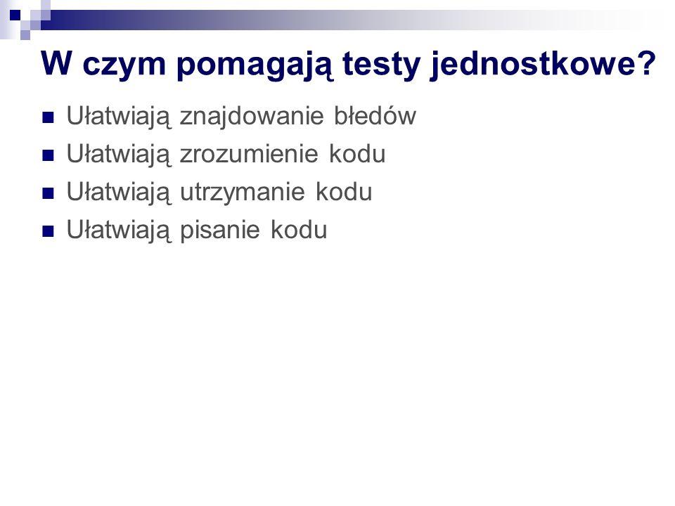 MSTest vs NUnit Analogiczne atrybuty np.: TestFixture -> TestClass Test -> Test Method SetUp – TestSetUp Nieco słabszy model asertów [Timeout], [DataSource] Nieintuicyjna organizacja testów: listy testów, wykonanie w oddzielnych katalogach Automatycznie generowane testy (niekoniecznie sensowna struktura, nazewnictwo itd?), Generowane akcesory do prywatnych składowych (czy prywatne elementy powinny byc testowane?) Wparcie ze strony IDE