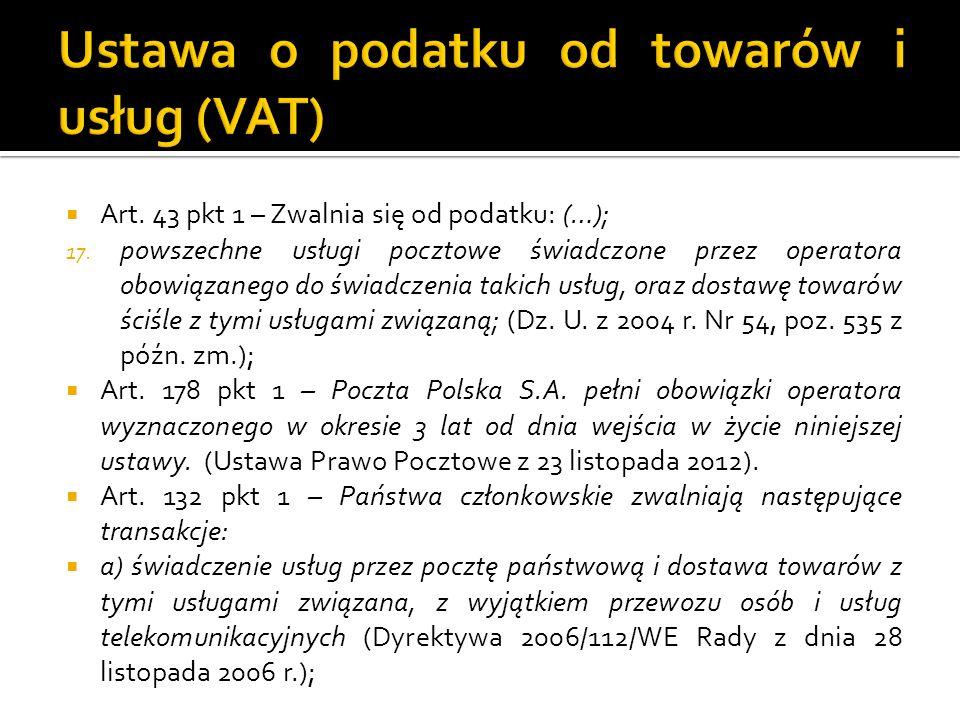 Art. 43 pkt 1 – Zwalnia się od podatku: (…); 17.