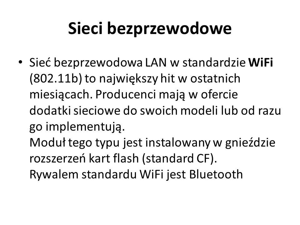 Sieci bezprzewodowe Sieć bezprzewodowa LAN w standardzie WiFi (802.11b) to największy hit w ostatnich miesiącach. Producenci mają w ofercie dodatki si