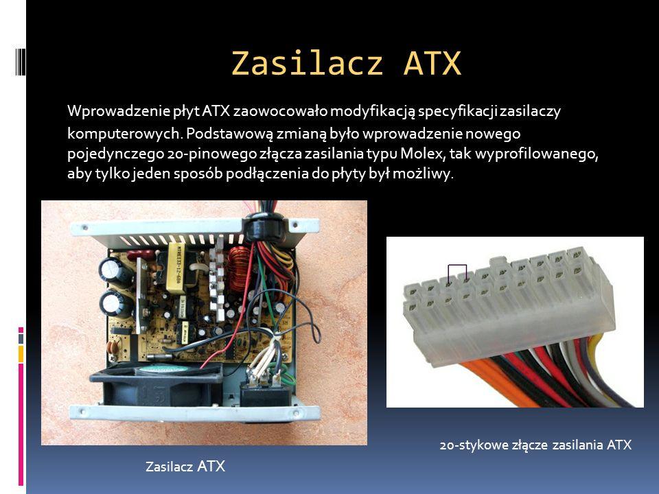 Zasilacz ATX Wprowadzenie płyt ATX zaowocowało modyfikacją specyfikacji zasilaczy komputerowych. Podstawową zmianą było wprowadzenie nowego pojedyncze