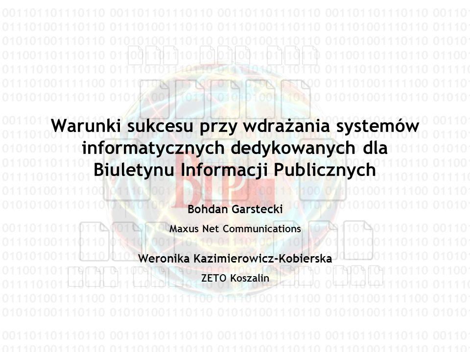 System informatyczny dla Biuletynu Informacji Publicznej Czy wystarczy prosta strona WWW.