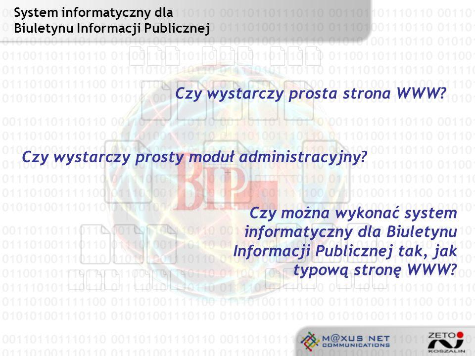 Warunki formalne Zgodność z Ustawą o Dostępie do Informacji Publicznej z dnia 6 września 2001 roku (Dz.