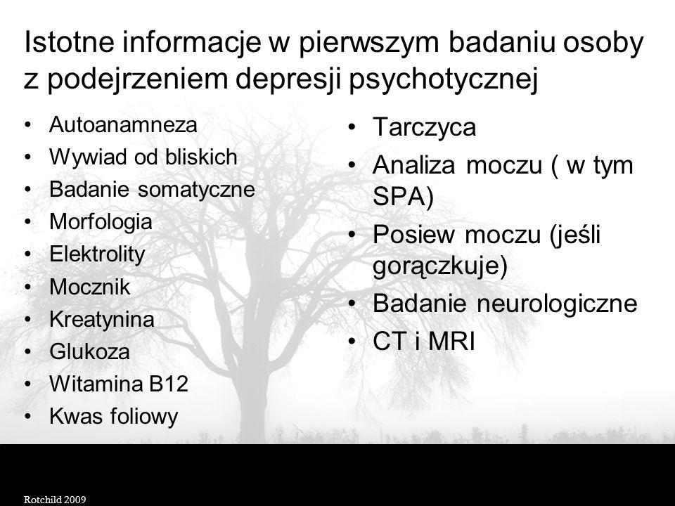 Biologiczne markery depresji psychotycznej (vs. depresja niepsychotyczna) ZmiennaZmiana Dysregulacja osi HPA Indeks komory / objętość mózgu Latencja R