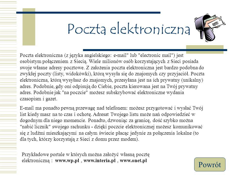 Komunikacja w Internecie Poczta elektroniczna (e-mail) Czat-y Wyszukiwarki Internetowe Menu