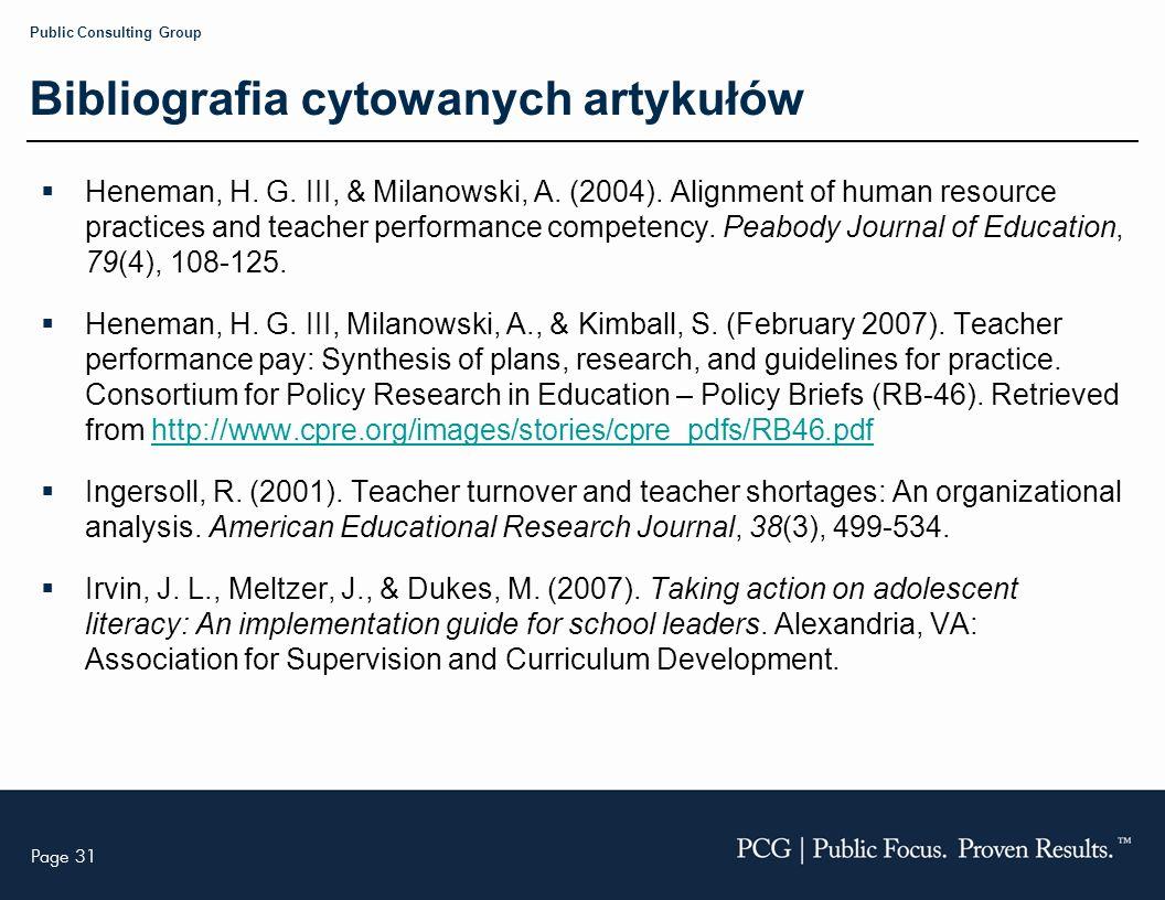 Page 31 Public Consulting Group Bibliografia cytowanych artykułów Heneman, H.