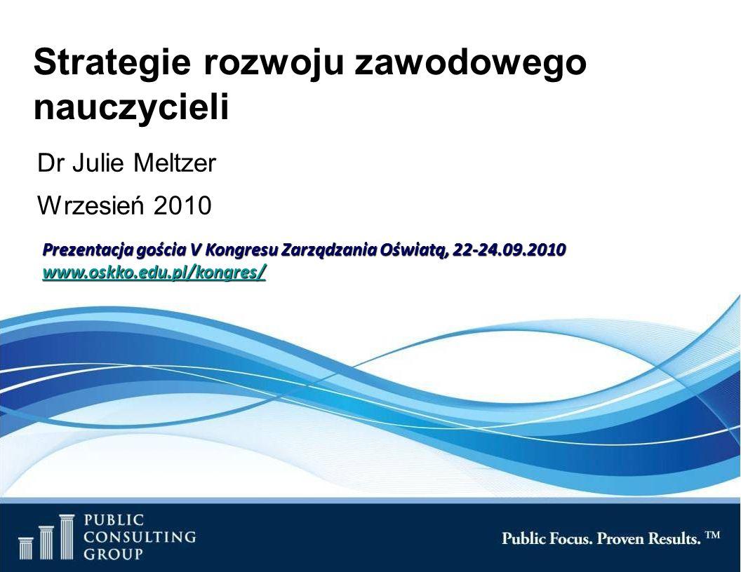 Page 2 Public Consulting Group Cele sesji Dyskusja na temat kluczowych aspektów rozwoju zawodowego nauczycieli Prezentacja pięciu opartych na badaniach strategii rozwoju zawodowego nauczycieli Prezentacja przykładów zastosowania tych strategii w dystryktach szkolnych w USA Związek z założeniami rozporządzenia o nadzorze pedagogicznym oraz dyskusja na możliwości wykorzystania doświadczeń przez władze edukacyjne w Polsce