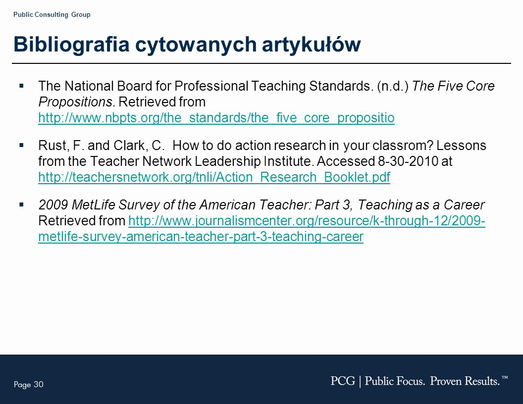 Page 30 Public Consulting Group Bibliografia cytowanych artykułów The National Board for Professional Teaching Standards.