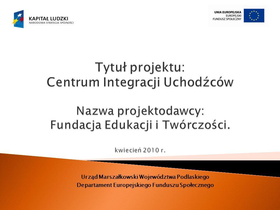 Urząd Marszałkowski Województwa Podlaskiego Departament Europejskiego Funduszu Społecznego