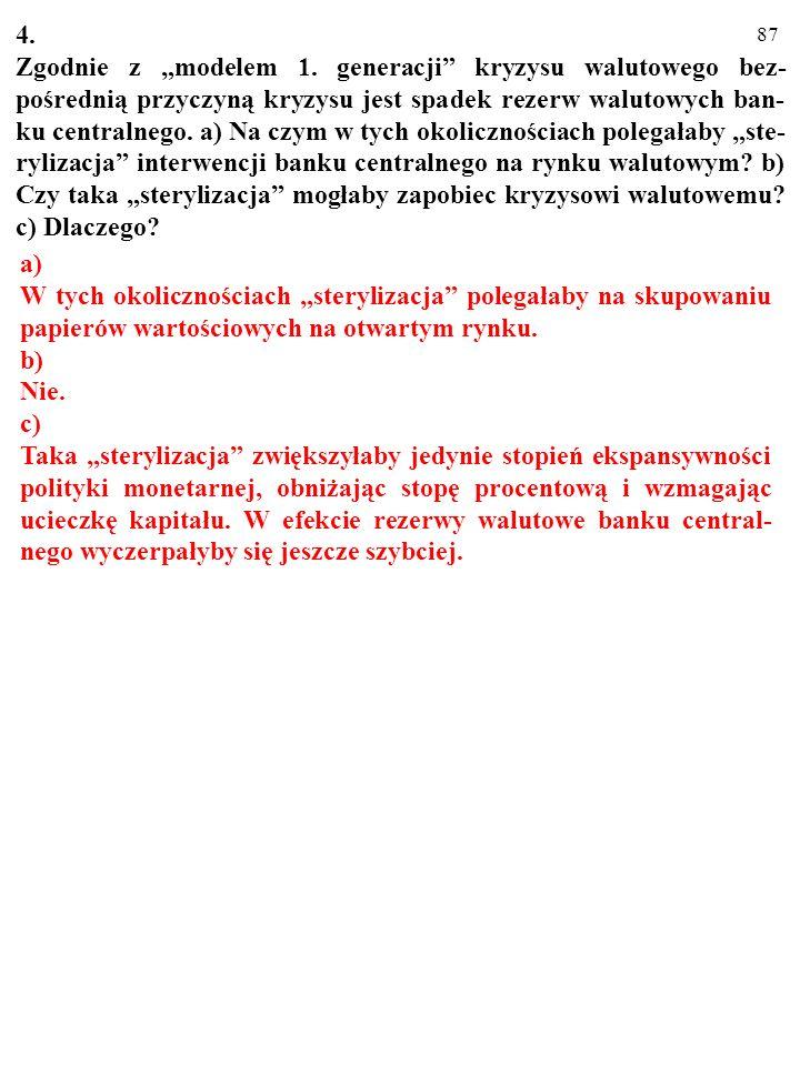 86 3. a) Pokaż, że w czasie kryzysu EMR (w przypadku modelu 2.