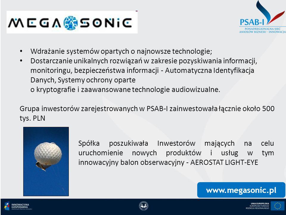 www.megasonic.pl Wdrażanie systemów opartych o najnowsze technologie; Dostarczanie unikalnych rozwiązań w zakresie pozyskiwania informacji, monitoring