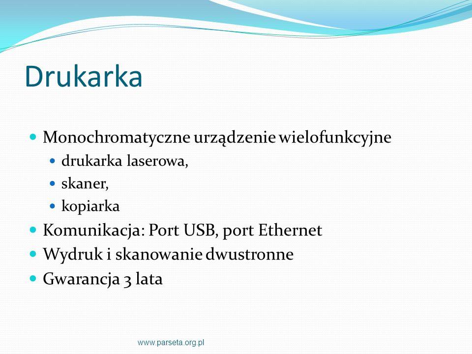 Drukarka Monochromatyczne urządzenie wielofunkcyjne drukarka laserowa, skaner, kopiarka Komunikacja: Port USB, port Ethernet Wydruk i skanowanie dwustronne Gwarancja 3 lata www.parseta.org.pl