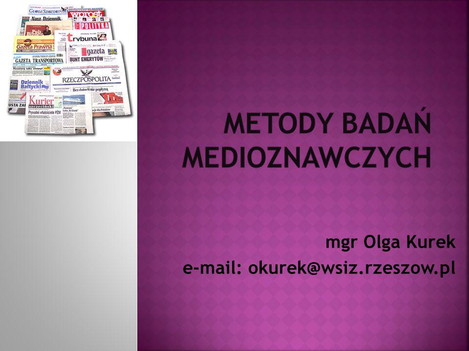 Podstawowe etapy i elementy procesu badawczego Badania sondażowe Analiza zawartości mediów Badania mediów drukowanych Badania mediów elektronicznych Rynek instytucji badawczych w Polsce