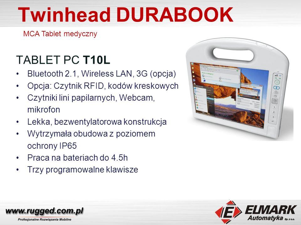 Twinhead DURABOOK TABLET PC T10L Bluetooth 2.1, Wireless LAN, 3G (opcja) Opcja: Czytnik RFID, kodów kreskowych Czytniki lini papilarnych, Webcam, mikrofon Lekka, bezwentylatorowa konstrukcja Wytrzymała obudowa z poziomem ochrony IP65 Praca na bateriach do 4.5h Trzy programowalne klawisze MCA Tablet medyczny