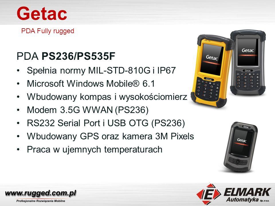 Getac PDA Fully rugged PDA PS236/PS535F Spełnia normy MIL-STD-810G i IP67 Microsoft Windows Mobile® 6.1 Wbudowany kompas i wysokościomierz Modem 3.5G WWAN (PS236) RS232 Serial Port i USB OTG (PS236) Wbudowany GPS oraz kamera 3M Pixels Praca w ujemnych temperaturach