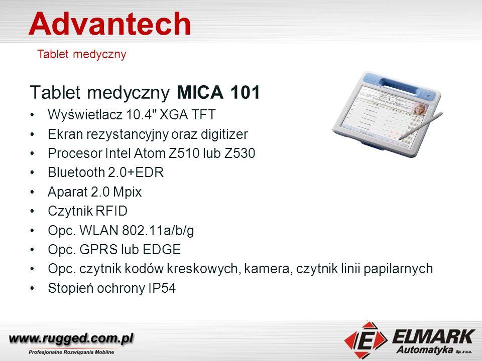 Advantech Tablet medyczny Tablet medyczny MICA 101 Wyświetlacz 10.4 XGA TFT Ekran rezystancyjny oraz digitizer Procesor Intel Atom Z510 lub Z530 Bluetooth 2.0+EDR Aparat 2.0 Mpix Czytnik RFID Opc.