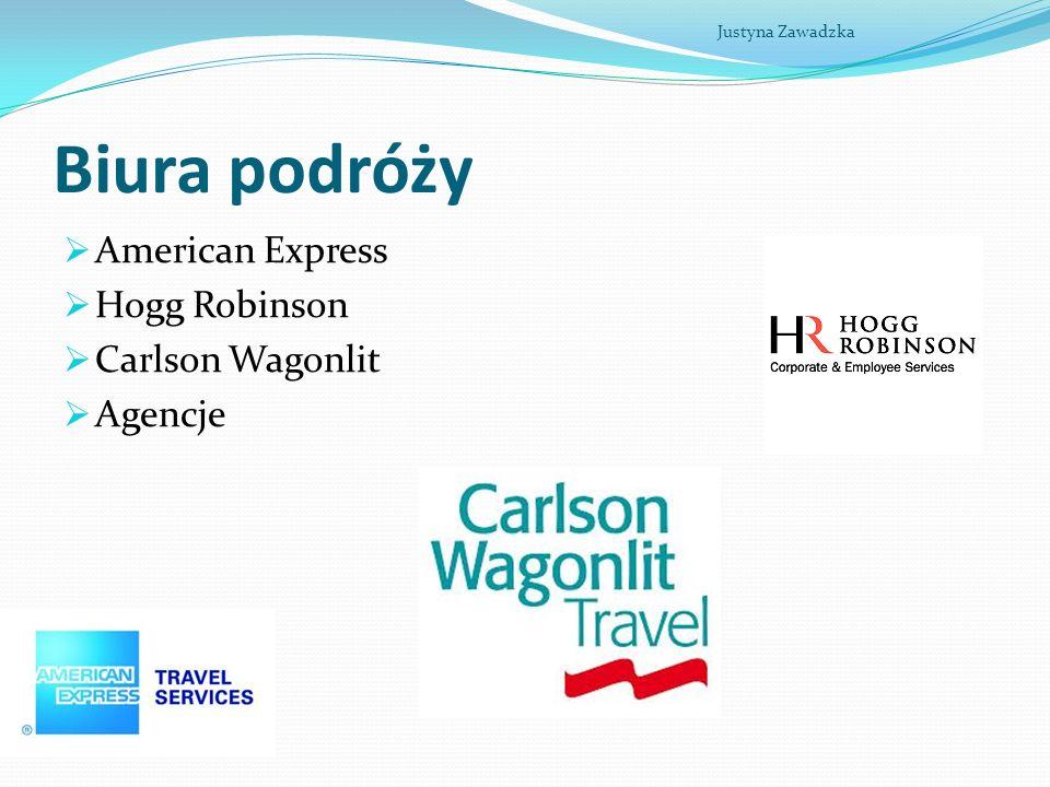 Biura podróży American Express Hogg Robinson Carlson Wagonlit Agencje Justyna Zawadzka