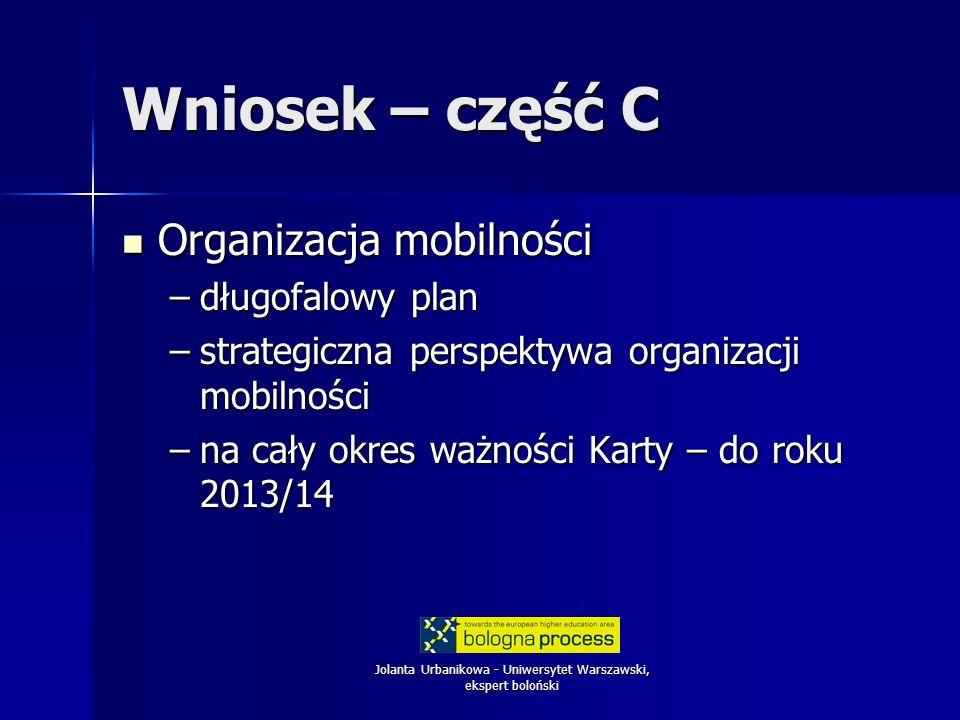Jolanta Urbanikowa - Uniwersytet Warszawski, ekspert boloński Organizacja mobilności 1.