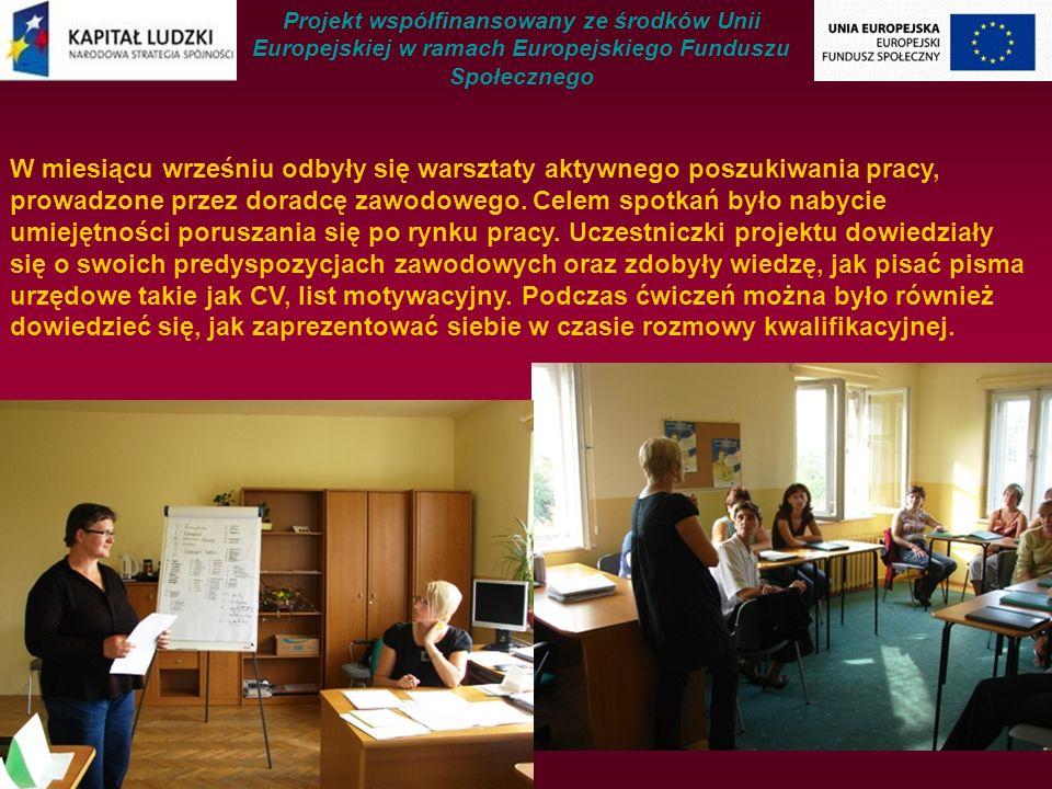 W miesiącu wrześniu odbyły się warsztaty aktywnego poszukiwania pracy, prowadzone przez doradcę zawodowego.