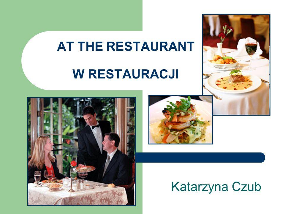 Dzięki tej lekcji: poznamy słownictwo i zwroty związane z wizytą w restauracji nauczymy się rezerwować stolik w restauracji nauczymy się zamawiać potrawy nauczymy się opisywać jedzenie oraz mówić o składnikach potraw nauczymy się odpowiadać na pytania kelnera nauczymy się składać reklamację