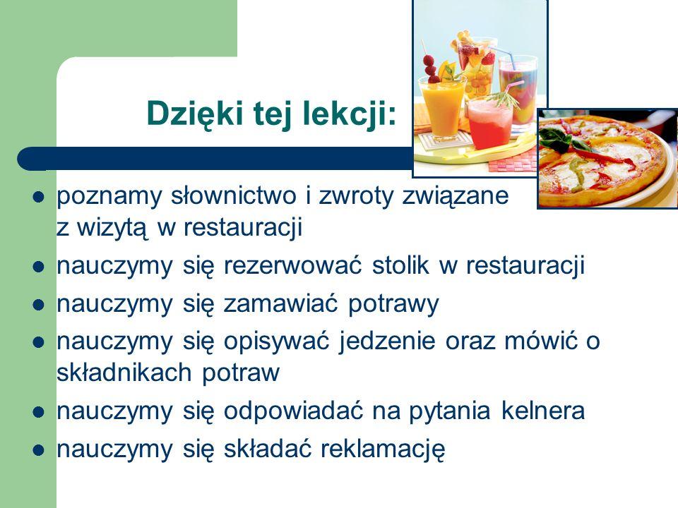Words used to describe taste Słownictwo używane do opisywania smaku bland = mdły rich = wyrazisty spicy = hot = pikantny mild = łagodny salty = słony sweet = słodki sour = kwaśny bitter = gorzki delicious = pyszny tasty = smaczny yummy (pyszny) yucky (fuj) disgusting = okropny