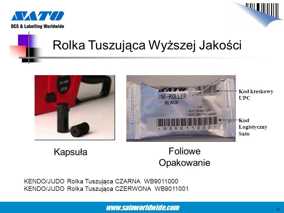 www.satoworldwide.com Kod kreskowy UPC Kod Logistyczny Sato KENDO/JUDO Rolka Tuszująca CZARNA WB9011000 KENDO/JUDO Rolka Tuszująca CZERWONA WB9011001