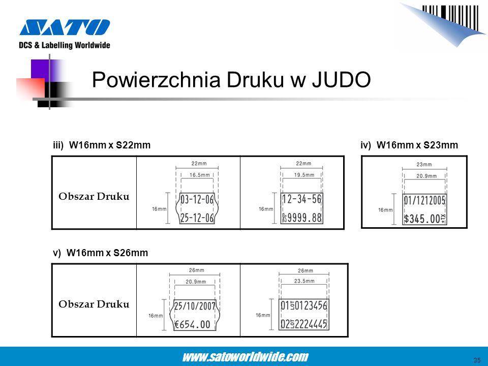 www.satoworldwide.com iii) W16mm x S22mm Obszar Druku v) W16mm x S26mm Obszar Druku iv) W16mm x S23mm Powierzchnia Druku w JUDO 35