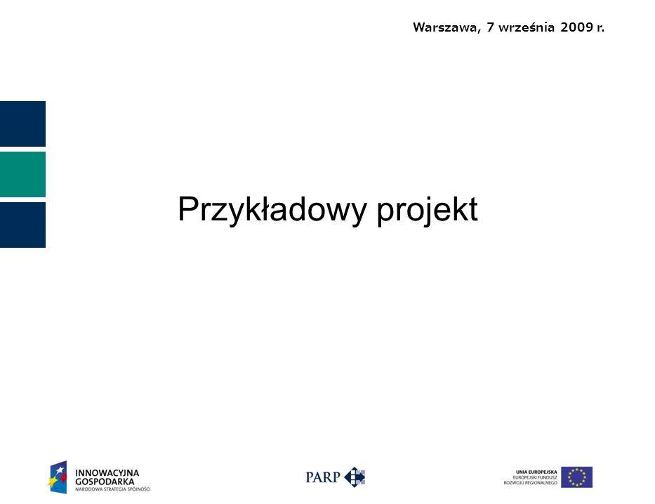Warszawa, 7 września 2009 r. Przykładowy projekt