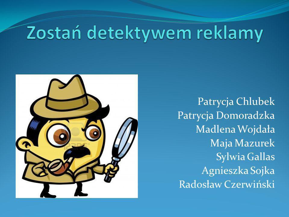 Patrycja Chlubek Patrycja Domoradzka Madlena Wojdała Maja Mazurek Sylwia Gallas Agnieszka Sojka Radosław Czerwiński