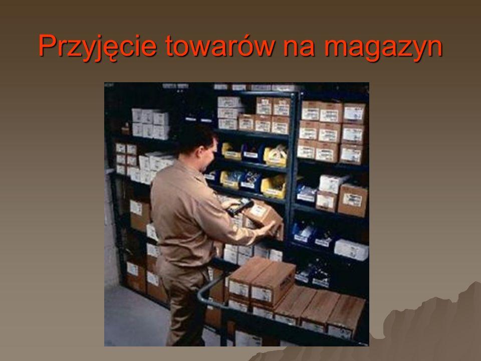 Przyjęcie towarów na magazyn