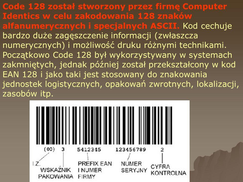 Code 128 został stworzony przez firmę Computer Identics w celu zakodowania 128 znaków alfanumerycznych i specjalnych ASCII. Kod cechuje bardzo duże za