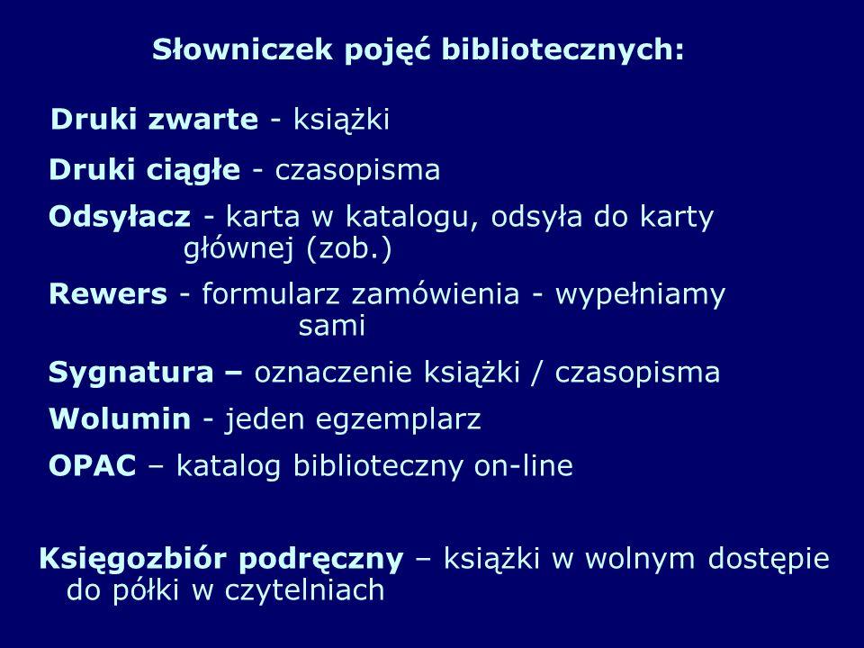 Biblioteka Filologii Polskiej i Słowiańskiej - t y l k o c z y t e l n i a Biblioteka Filologii Germańskiej - t y l k o c z y t e l n i a Biblioteka Języków Obcych - t y l k o c z y t e l n i a Biblioteka Wydz.