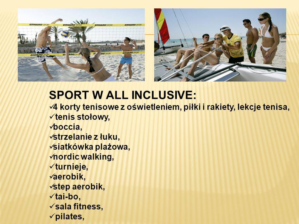 SPORT W ALL INCLUSIVE: 4 korty tenisowe z oświetleniem, piłki i rakiety, lekcje tenisa, tenis stołowy, boccia, strzelanie z łuku, siatkówka plażowa, n