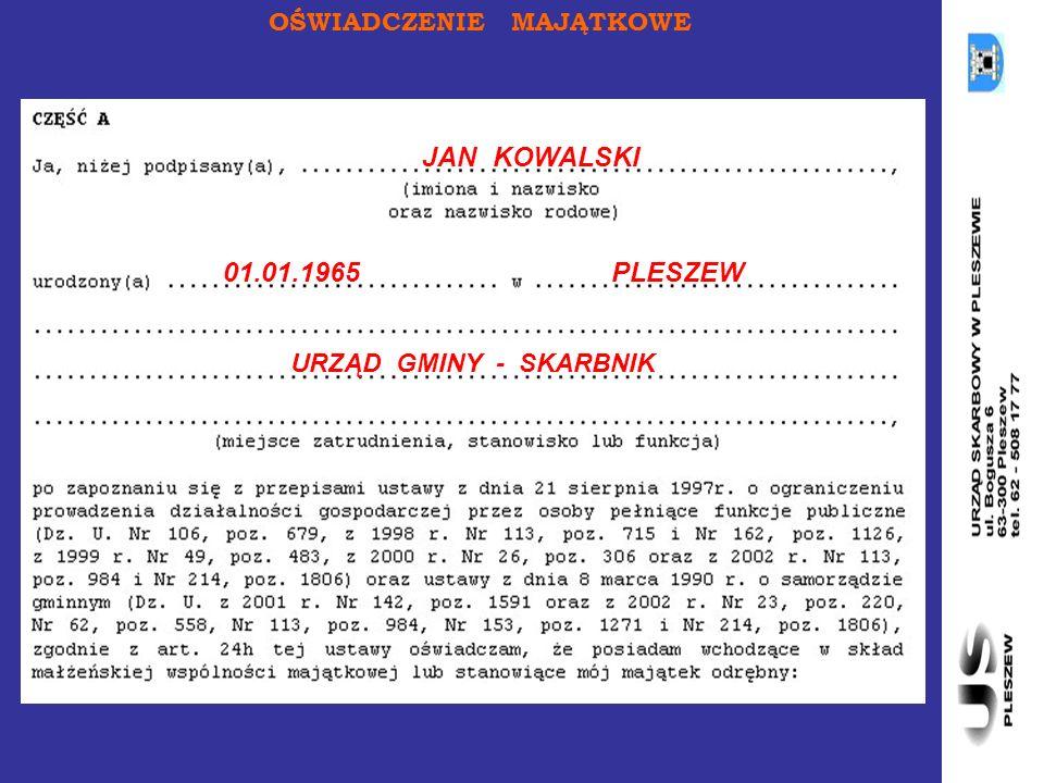 OŚWIADCZENIE MAJĄTKOWE 01.01.1965PLESZEW URZĄD GMINY - SKARBNIK JAN KOWALSKI